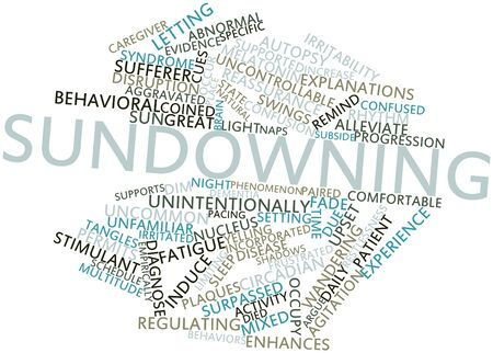 enhances: Abstract word cloud for Sundowning with related tags and terms Stock Photo
