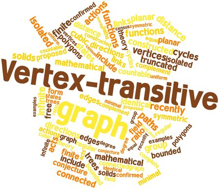 Abstract word cloud for Vertex-transitive graph with related tags and terms Stock Photo - 16579907
