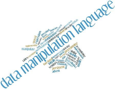 Abstract word cloud for Data manipulation language with related tags and terms Stock Photo - 16578509