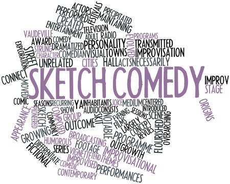 necessarily: Abstract word cloud for Sketch comedy with related tags and terms Stock Photo