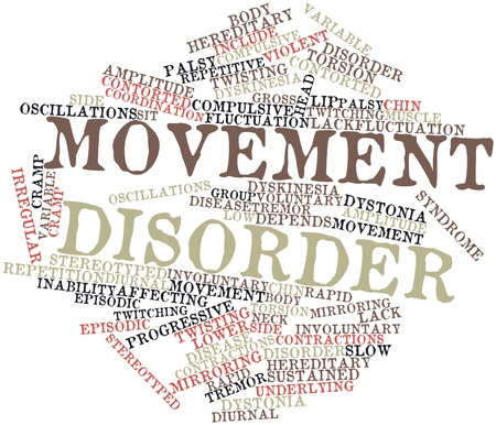 Abstract word cloud for Movement disorder with related tags and terms Stock Photo - 16602928