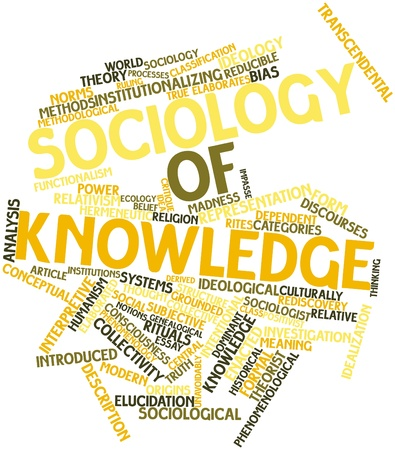 intentional: Abstract word cloud for Sociology of knowledge with related tags and terms Stock Photo