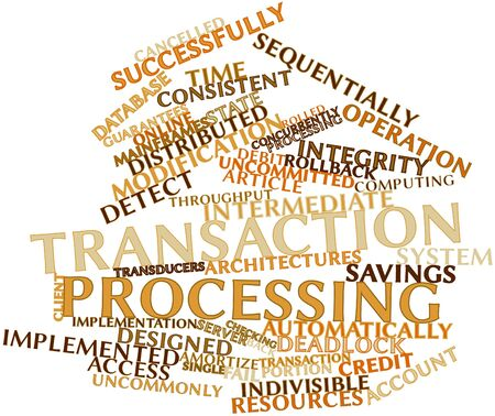 Abstract word cloud for Transaction processing with related tags and terms Stock Photo - 16602919