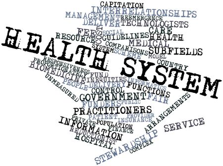 Abstract word cloud for Health system with related tags and terms photo