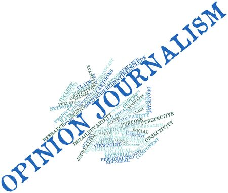 newspaper cartoons: Abstract word cloud for Opinion journalism with related tags and terms