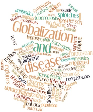 Abstract word cloud for Globalization and disease with related tags and terms Stock Photo