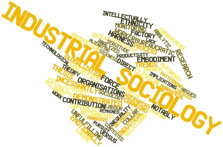 clerical: Abstract word cloud for Industrial sociology with related tags and terms