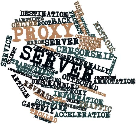 Abstract word cloud for Proxy server with related tags and terms Stock Photo - 16617648