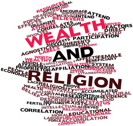 agnosticism: Abstract word cloud for Wealth and religion with related tags and terms