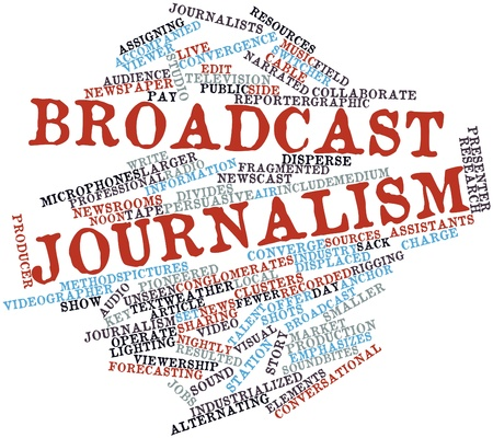 conversational: Abstract word cloud for Broadcast journalism with related tags and terms Stock Photo