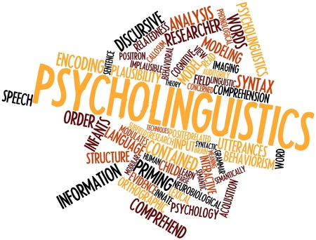 Abstract word cloud for Psycholinguistics with related tags and terms Stock Photo