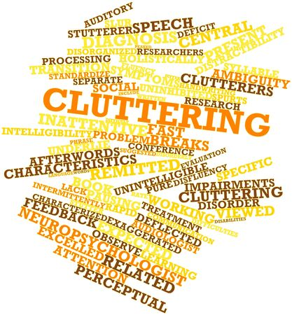 fluency: Abstract word cloud for Cluttering with related tags and terms Stock Photo