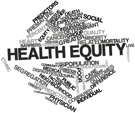 equity: Abstract word cloud for Health equity with related tags and terms