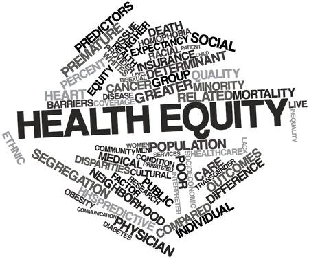 equidad: Nube palabra abstracta para la equidad sanitaria con las etiquetas y t�rminos relacionados Foto de archivo