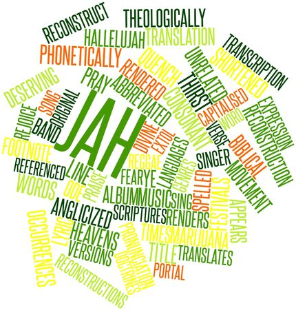 the scriptures: Abstract word cloud for Jah with related tags and terms Stock Photo