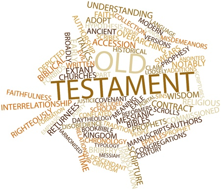 the scriptures: Abstract word cloud for Old Testament with related tags and terms