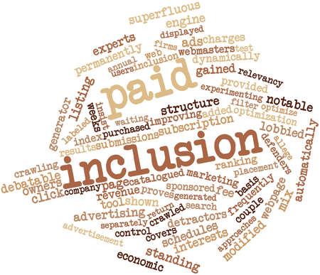 inclusion: Abstract word cloud for Paid inclusion with related tags and terms
