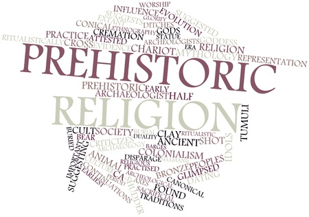 archaeological: Abstract word cloud for Prehistoric religion with related tags and terms