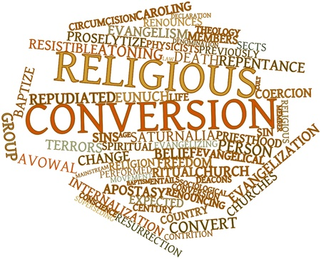 denominational: Abstract word cloud for Religious conversion with related tags and terms