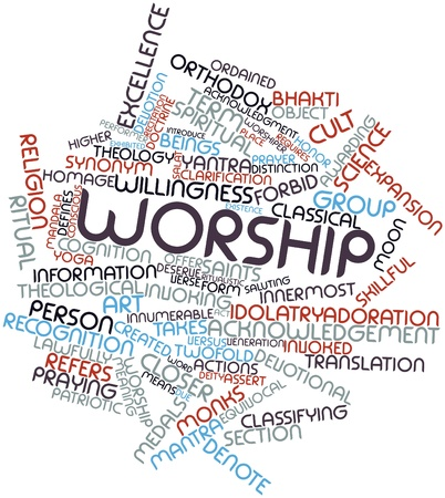 worshiper: Abstract word cloud for Worship with related tags and terms
