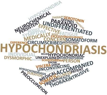 colloquial: Abstract word cloud for Hypochondriasis with related tags and terms Stock Photo