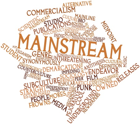 mainstream: Abstract word cloud for Mainstream with related tags and terms