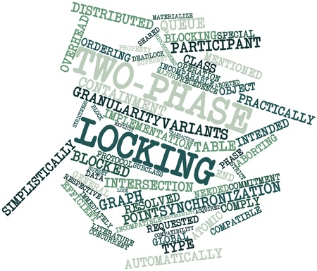 comprising: Abstract word cloud for Two-phase locking with related tags and terms Stock Photo