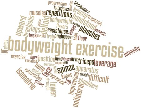 Abstract word cloud for Bodyweight exercise with related tags and terms Stock Photo - 16631095