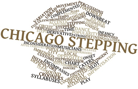 imbedded: Abstract word cloud for Chicago stepping with related tags and terms