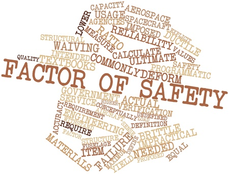 Abstract word cloud for Factor of safety with related tags and terms Stock Photo - 16631325