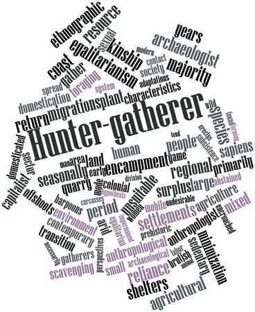 nascent: Abstract word cloud for Hunter-gatherer with related tags and terms Stock Photo