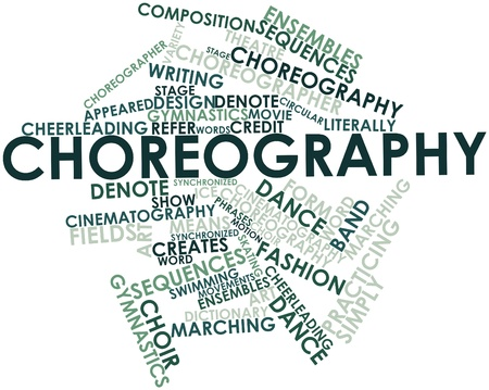 choreographer: Abstract word cloud for Choreography with related tags and terms Stock Photo