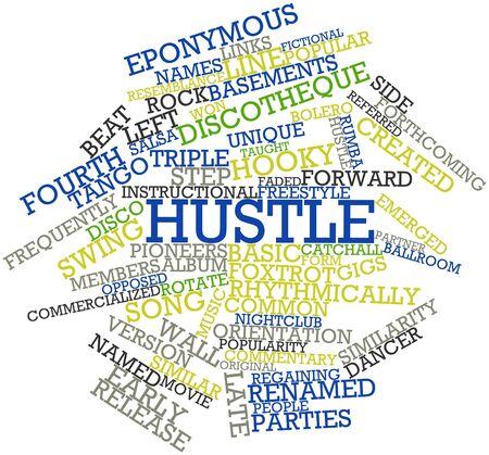 hustle: Word cloud astratto per Hustle con tag correlati e termini