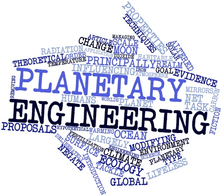 Abstract word cloud for Planetary engineering with related tags and terms Stock Photo - 16678433