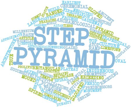 Abstract word cloud for Step pyramid with related tags and terms Stock Photo - 16678426
