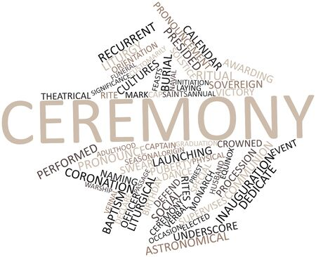 rites: Abstract word cloud for Ceremony with related tags and terms Stock Photo