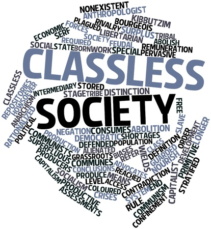 assessments: Abstract word cloud for Classless society with related tags and terms Stock Photo
