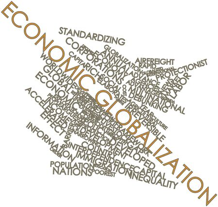 advantaged: Abstract word cloud for Economic globalization with related tags and terms
