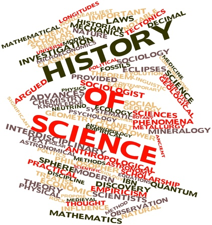 sciences: Abstract word cloud for History of science with related tags and terms Stock Photo