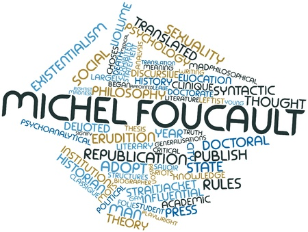 literary man: Abstract word cloud for Michel Foucault with related tags and terms
