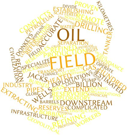 upstream: Abstract word cloud for Oil field with related tags and terms Stock Photo