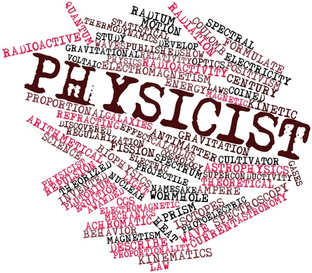 Abstract word cloud for Physicist with related tags and terms Stock Photo - 16679268