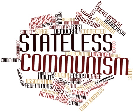 anarchism: Abstract word cloud for Stateless communism with related tags and terms