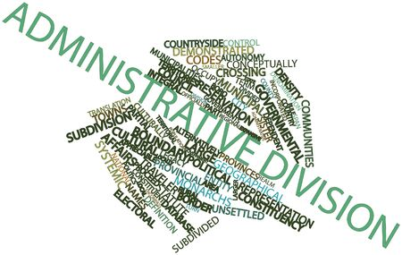 Abstract word cloud for Administrative division with related tags and terms Stock Photo - 16719837