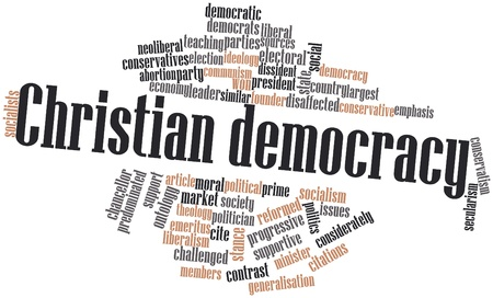 ideology: Abstract word cloud for Christian democracy with related tags and terms
