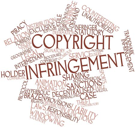 infringement: Abstract word cloud for Copyright infringement with related tags and terms
