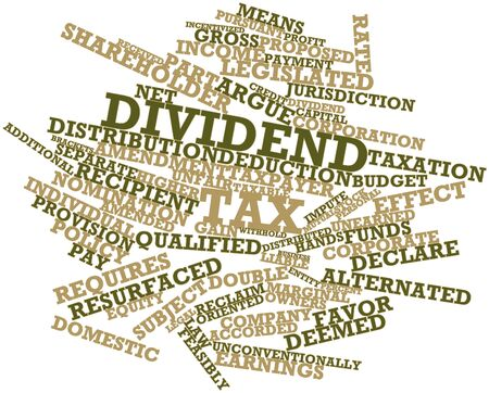 Abstract word cloud for Dividend tax with related tags and terms Stock Photo - 16720352