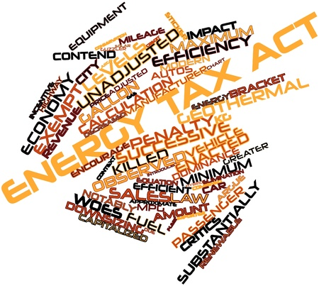 extensive: Abstract word cloud for Energy Tax Act with related tags and terms Stock Photo