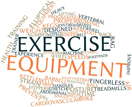 exercise equipment: Abstract word cloud for Exercise equipment with related tags and terms