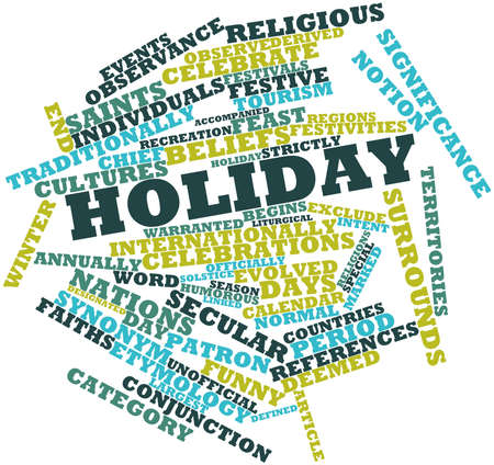 internationally: Abstract word cloud for Holiday with related tags and terms